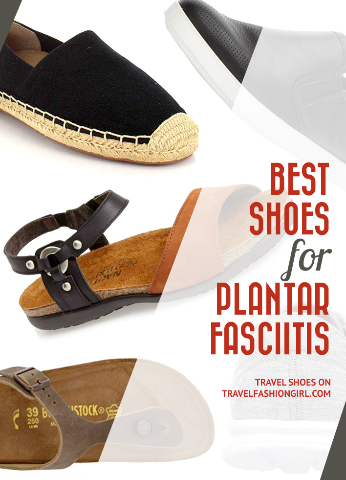 815b9e6fdc Best Shoes for Plantar Fasciitis: Travel Shoes with Good Arch Support